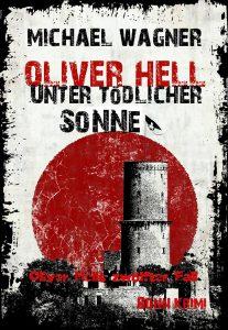 Buchtitel:_ Oliver Hell - Unter tödlicher Sonne